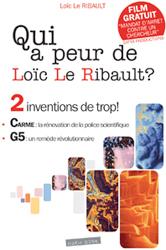 Qui a peur de Loïc Le Ribault ?