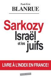 Sarkozy, Israël et les juifs